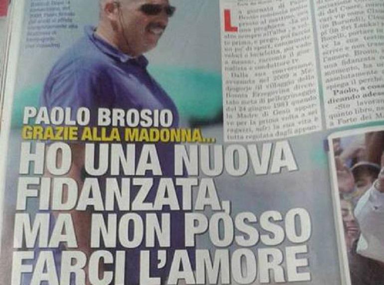 """Paolo Brosio: """"Grazie alla Madonna ho una fidanzata ma non posso farci l'amore"""""""