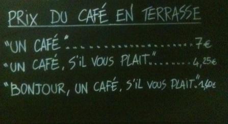 Caffè a Nizza se non saluti 7 euro se ringrazi 1 e 40