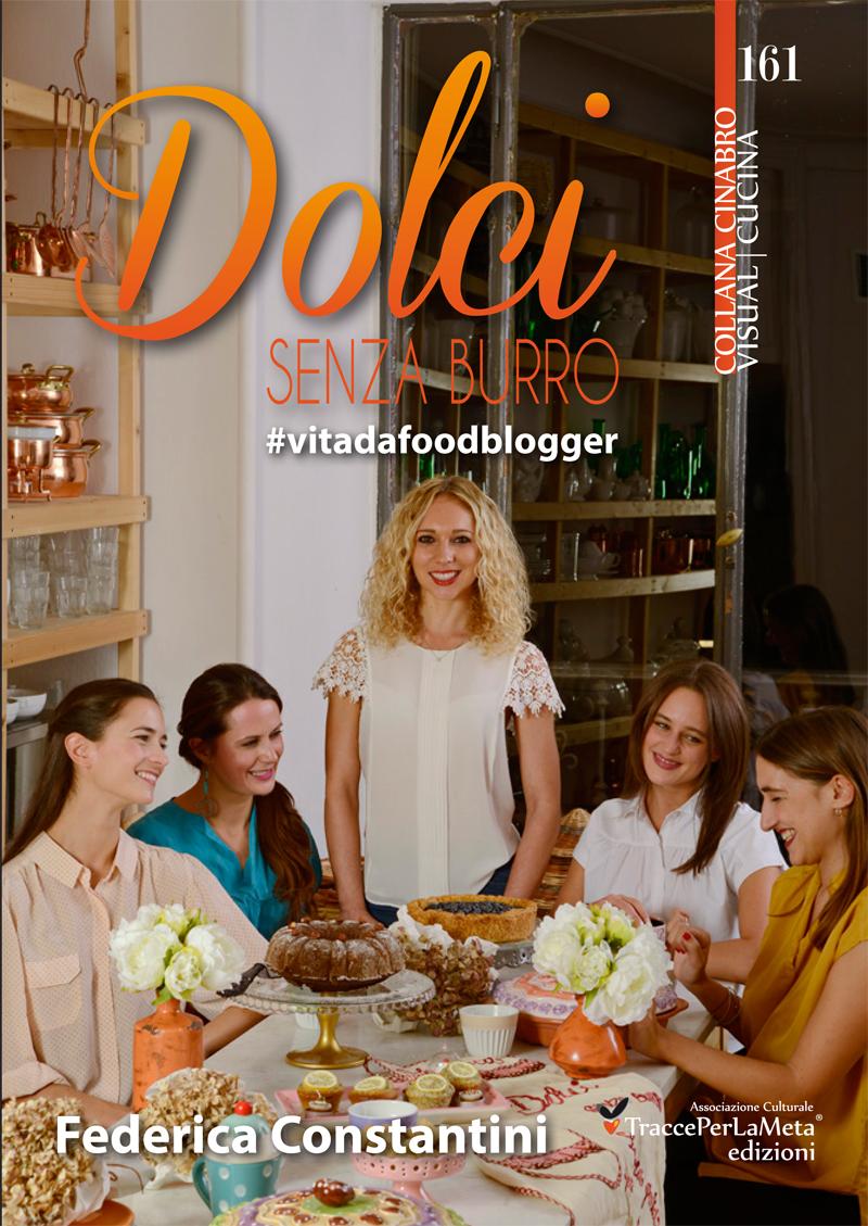 Idee Regalo per Natale: Dolci senza Burro #vitadafoodblogger...