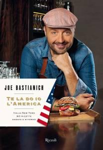 """Joe Bastianich... """"Te la do io l'America"""""""