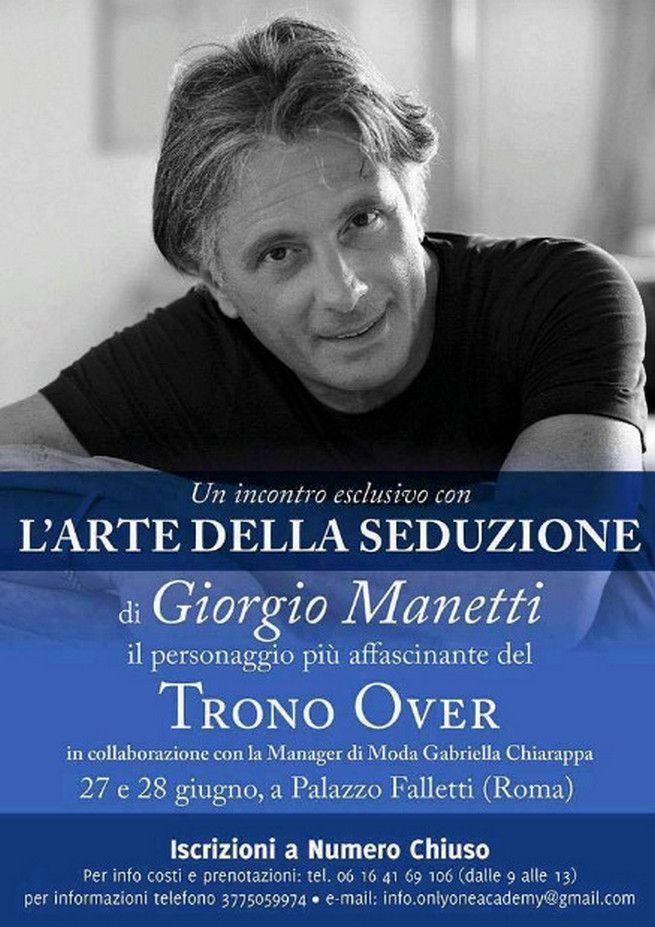 Uomini e Donne Giorgio Manetti: corso di seduzione a 180 euro