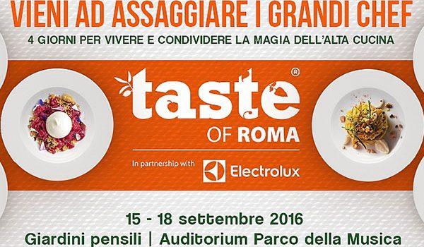 Taste of Roma 2016: la cucina d'autore per tutte le tasche..